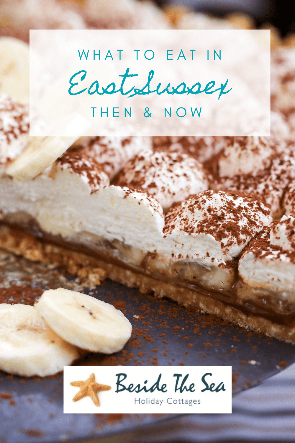 Banoffee Pie is a modern Sussex food tradition but there are many dating back centuries that you can still try when visit East Sussex